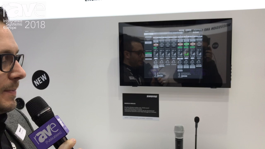 ISE 2018: Shure Discusses Microflex Wireless AV Conferencing Solution