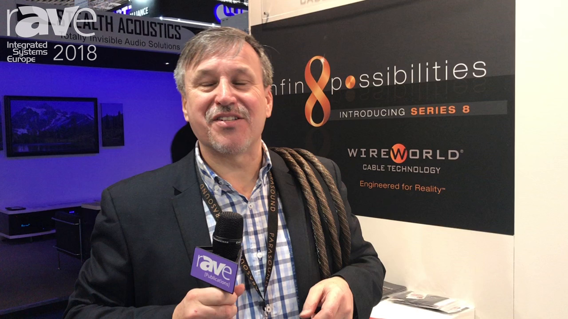 ISE 2018: Wireworld Cable Technology Debuts Series 8 Cable Line