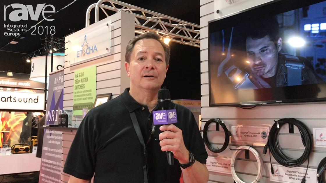ISE 2018: Chromis Fiberoptics Debuts GigaPOF Procerus HDMI 2.0 Active Optical Cables (AOC)