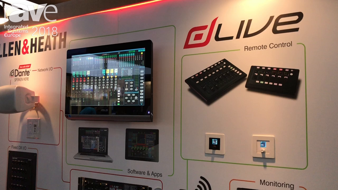 ISE 2018: Allen & Heath Showcases dLive Install Solutions