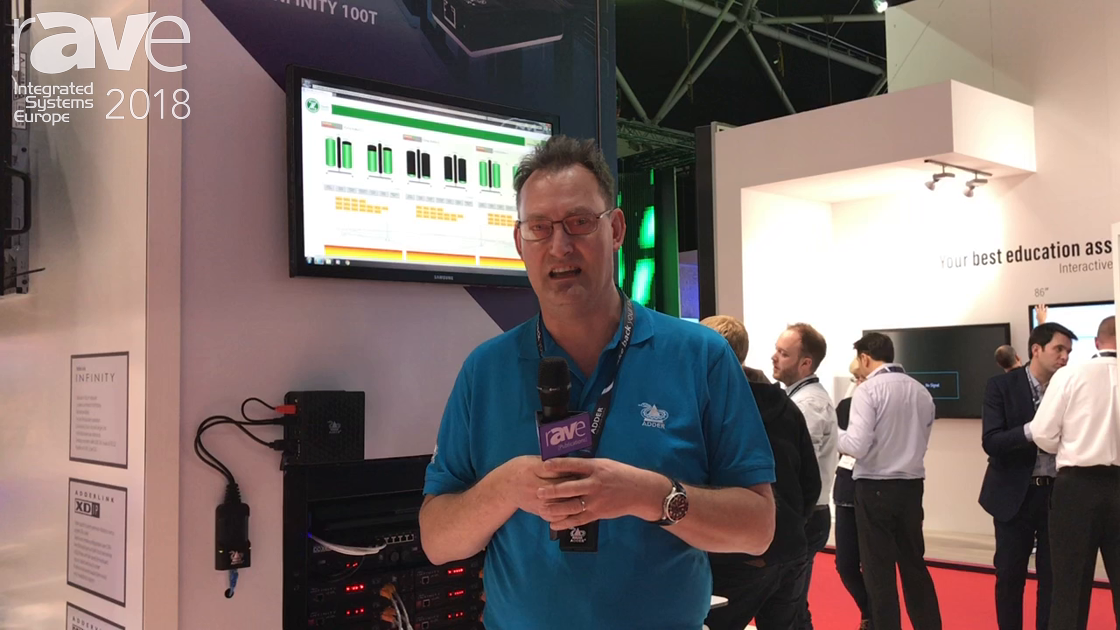 ISE 2018: Adder Technology Talks About ADDERLink Infinity 100T IP KVM Transmitter