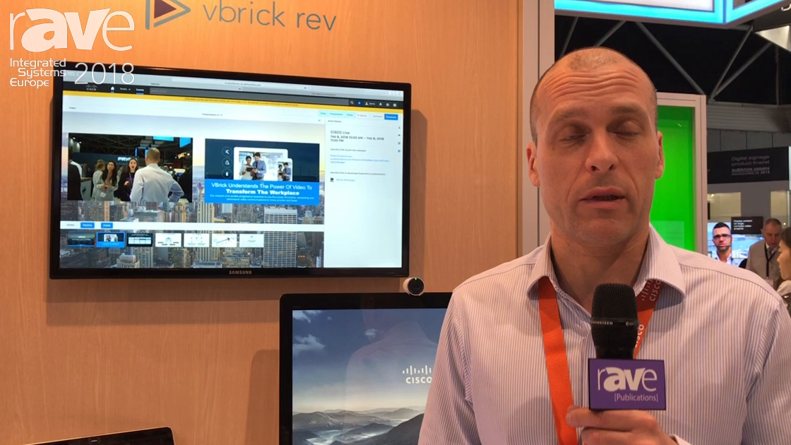 ISE 2018: vbrick Discusses rev Enterprise Steaming on the Cisco Stand