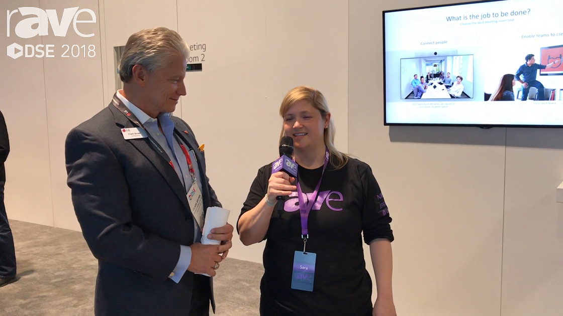 DSE 2018: Sara Abrons Talks to LG's Clark Brown About Its DSE Offerings and Plans for 2018