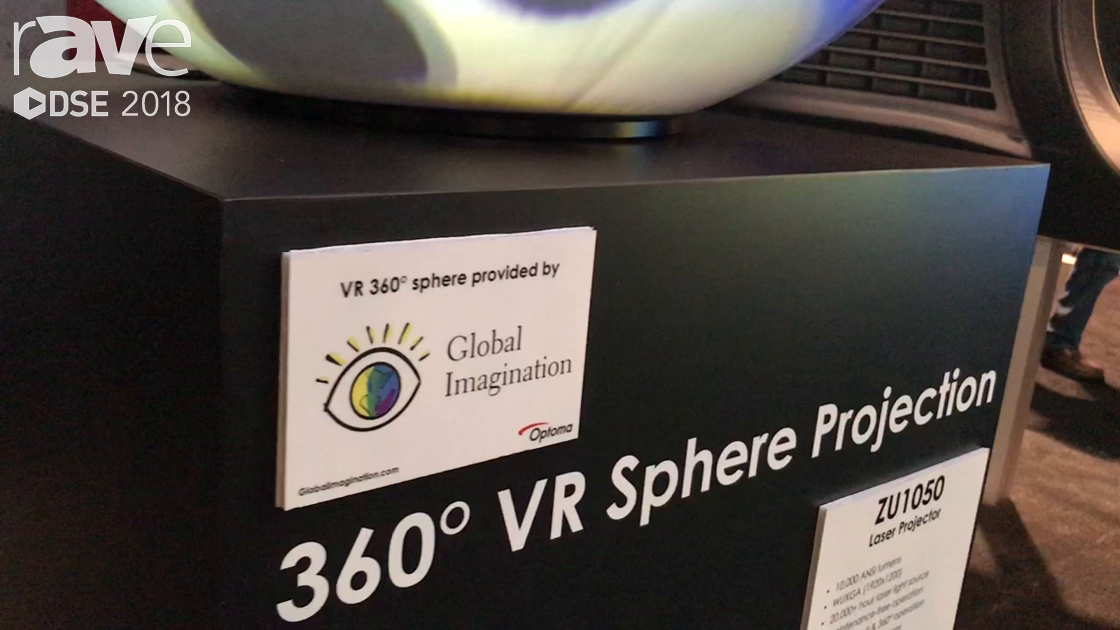 DSE 2018: Global Imagination Showcases Stunning 360-Degree VR Sphere Digital Projection Globe
