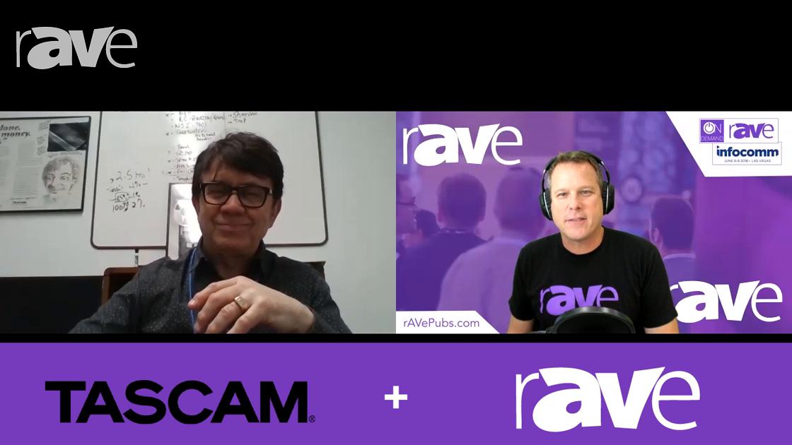 InfoComm 2018: TASCAM Talks Old Audio, New Audio and Future Audio