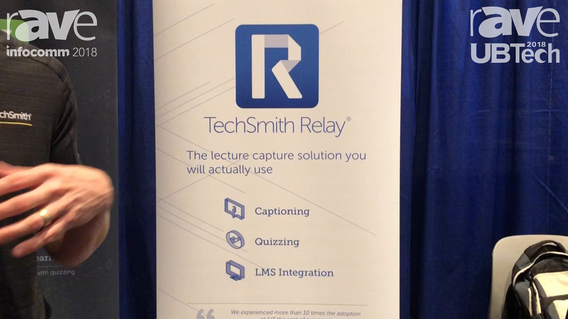 UBTech 2018: TechSmith Showcases TechSmith Relay Cloud Solution for Lecture Capture, Video Sharing