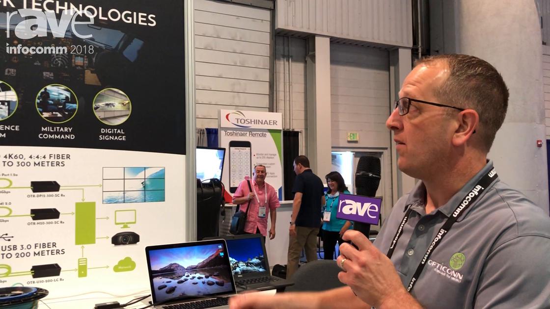 InfoComm 2018: Opticonn Intros Advanced 4K Technologies for Uncompressed 4K Signals Over Fiber
