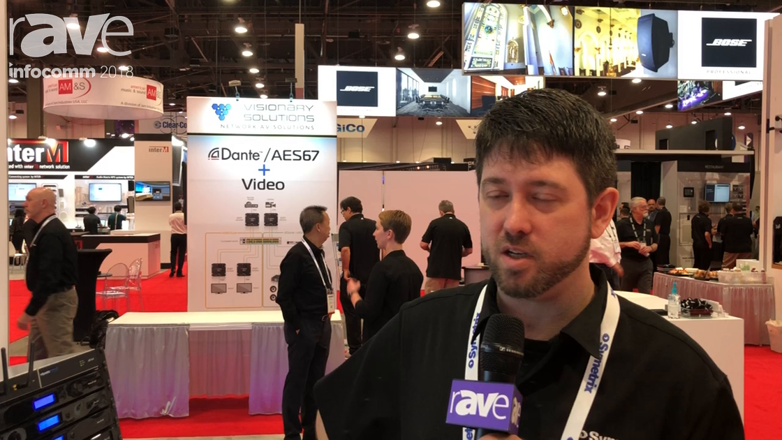 InfoComm 2018: Symetrix Talks About Visionary Solutions and Atlona Alliances