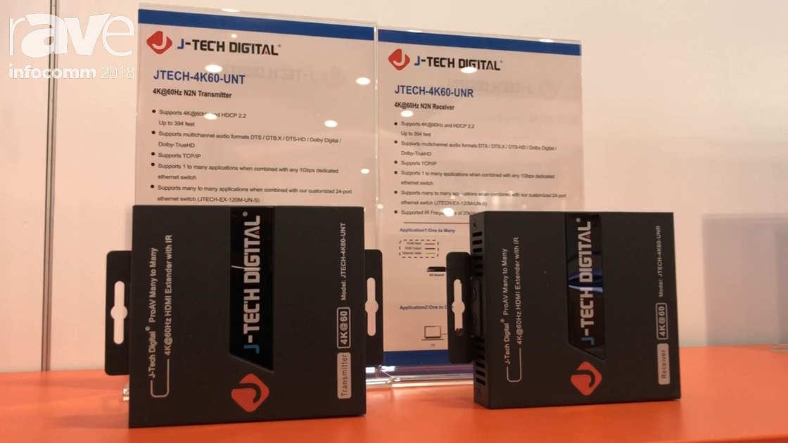 InfoComm 2018: J-Tech Digital Showcases the JTECH-4K60-UNT 4K@60Hz N2N Transmitter and Receiver