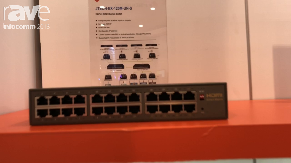 InfoComm 2018: J-Tech Digital Shows the 24-port N2N Ethernet Switch