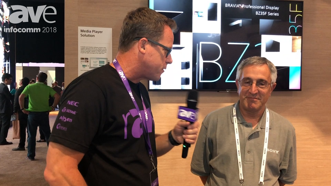 InfoComm 2018: Gary Kayye Interviews Anthony Cianfarano, Product Manager at Sony Electronics