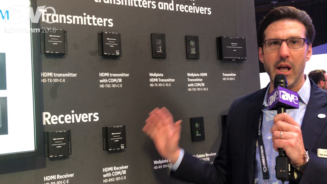 InfoComm 2018: Crestron Talks About DM Lite, Low Cost Transmitter and Receivers