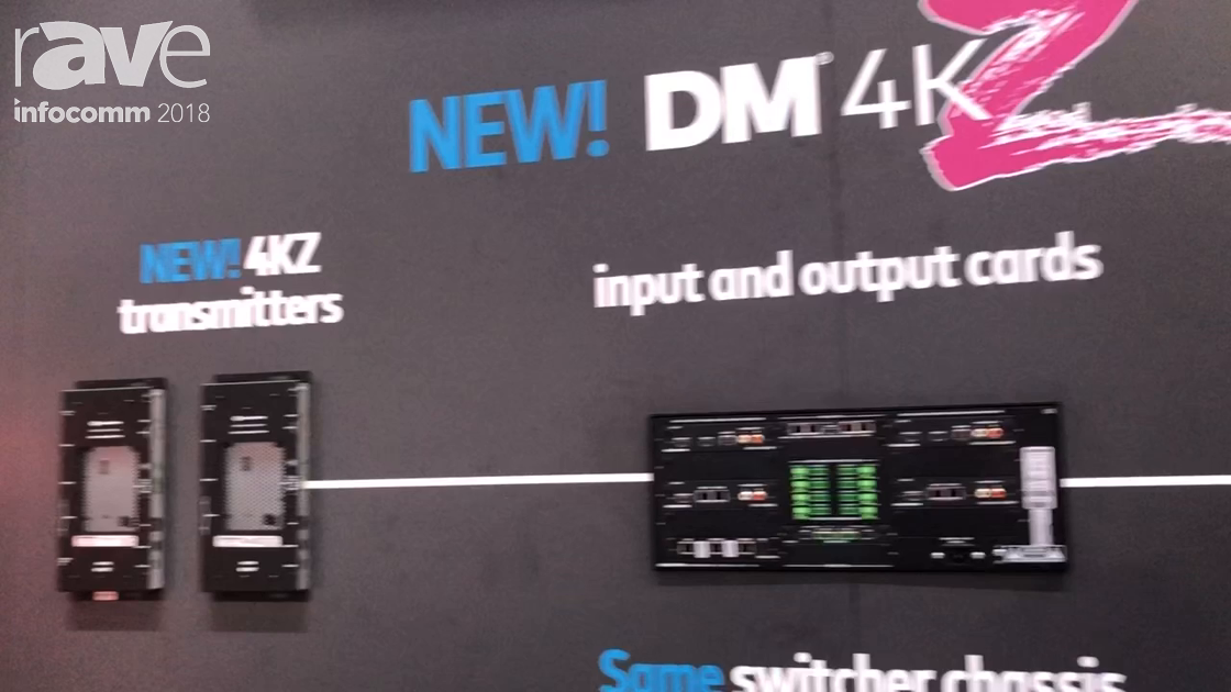 InfoComm 2018: Crestron Unveils Its DM 4KZ End to End Solution for Handling 4K@60Hz Signals