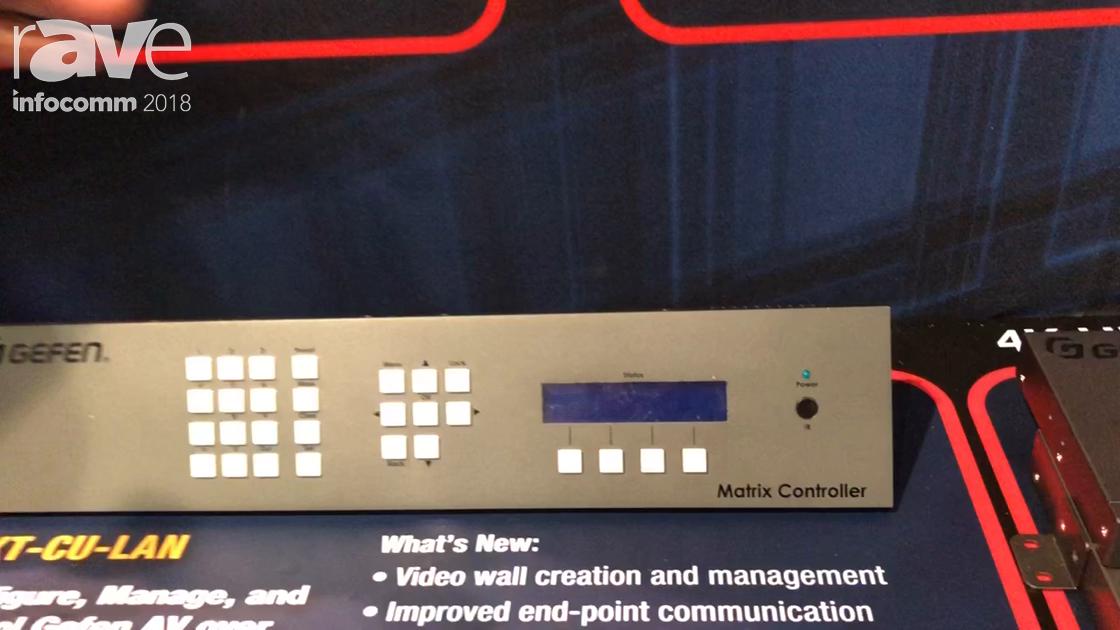 InfoComm 2018: Gefen Features the EXT-CU-LAN Matrix Controller for Managing AV-Over-IP Networks