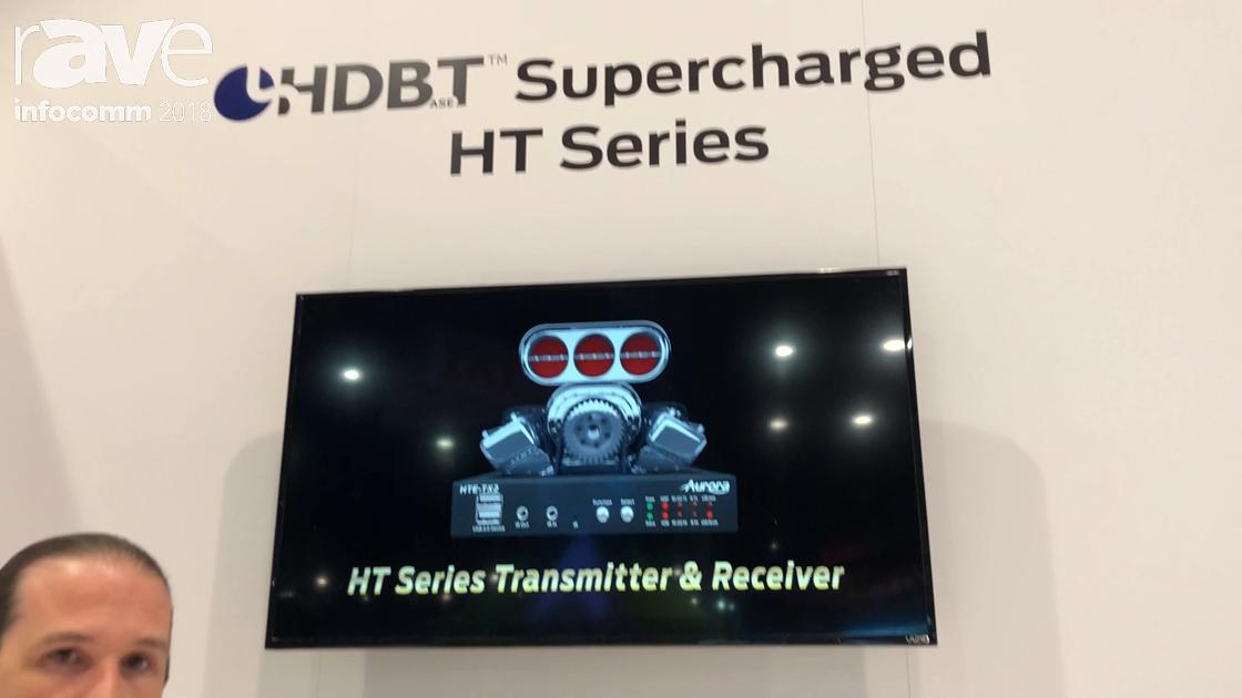 InfoComm 2018: Aurora Multimedia Showcases HT Series HDBaseT Solution