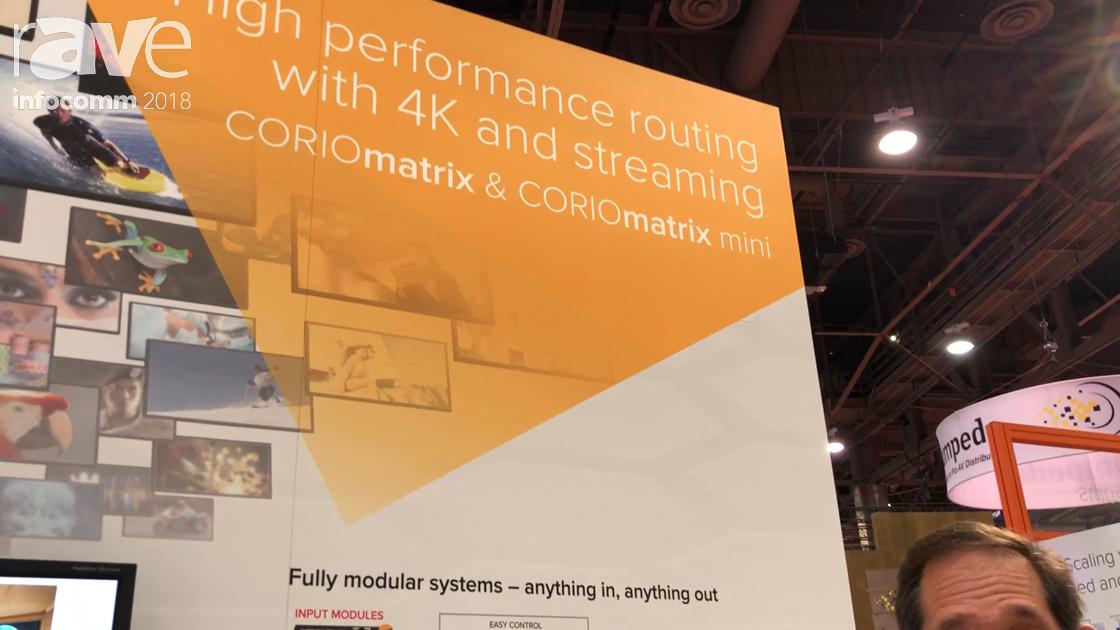 InfoComm 2018: tvONE Showcases CORIOmatrix for 4K Routing and Streaming
