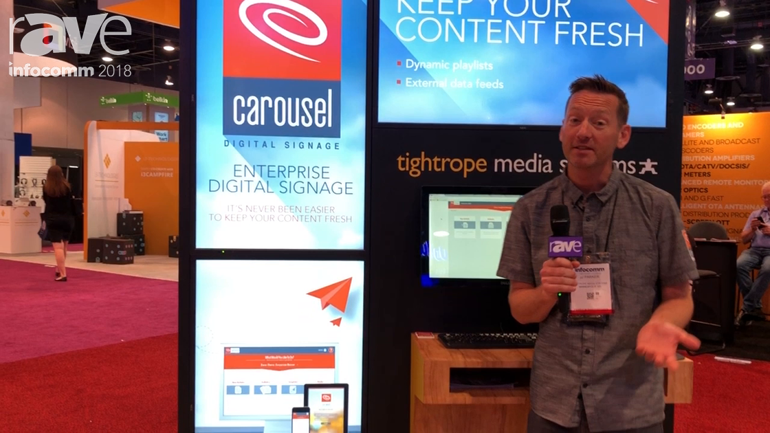 InfoComm 2018: Tightrope Media Systems Discusses Carousel Digital Signage Content Integration