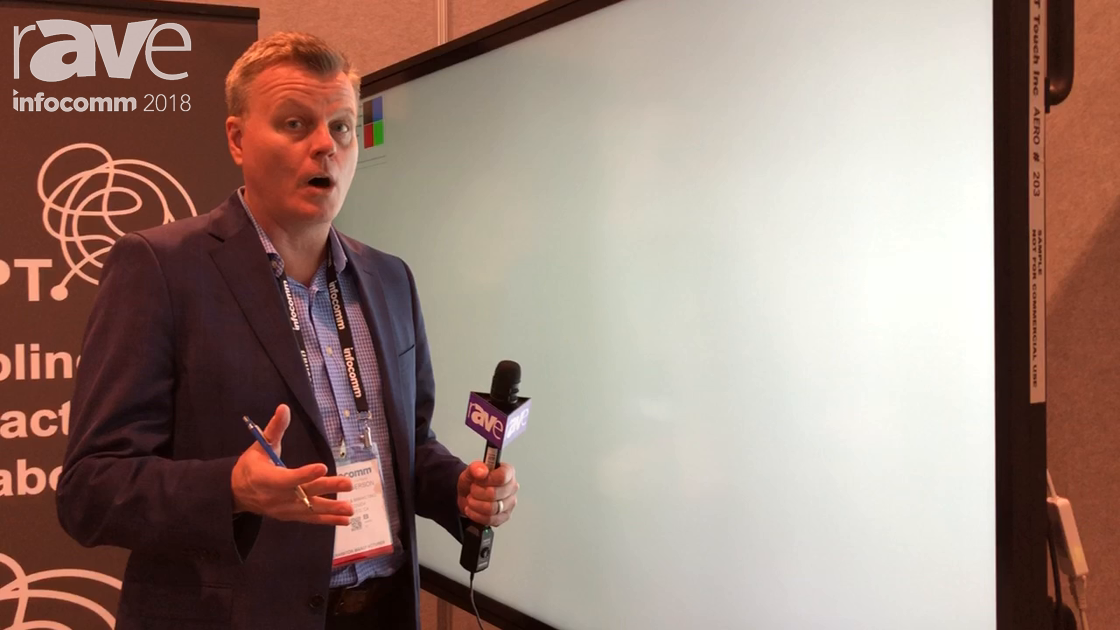InfoComm 2018: RAPT Touch Demos Guang Interactive Flat Panel with Passive Stylus