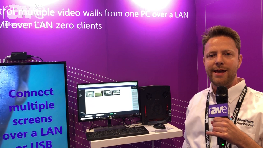 InfoComm 2018: Monitors Anywhere Talks Connect for Multiple Screens Over The Network