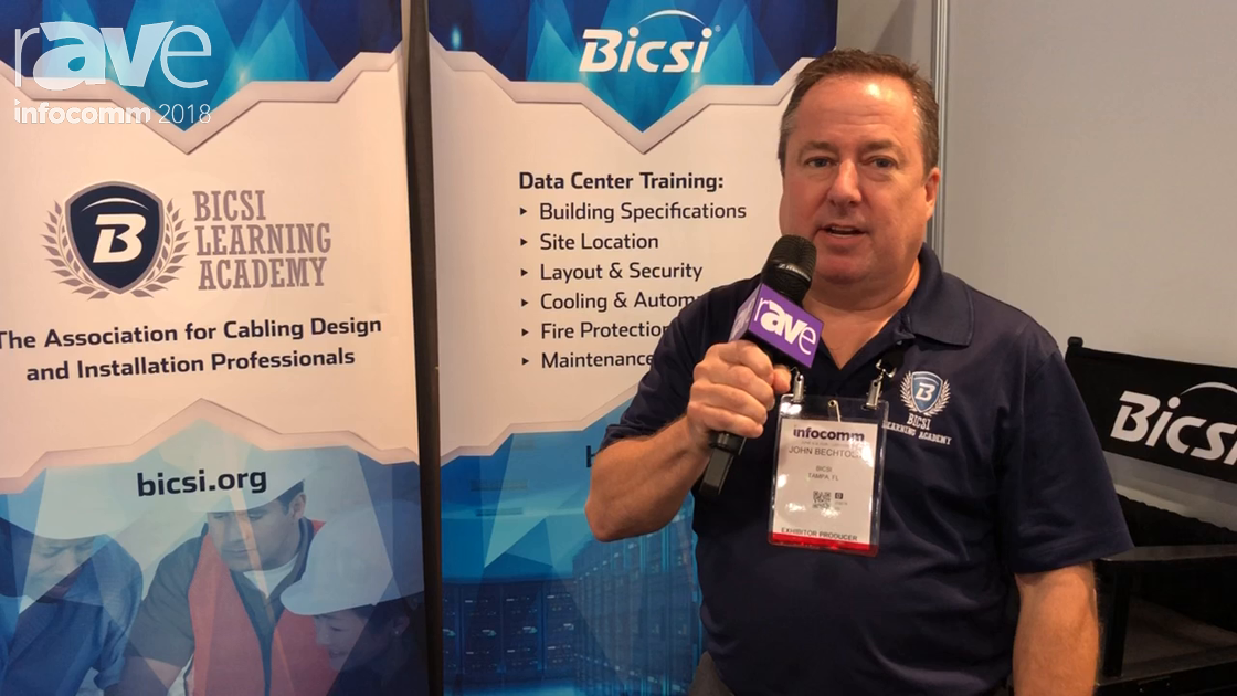 InfoComm 2018: BICSI Talks Credentialing, Publications and Training Services