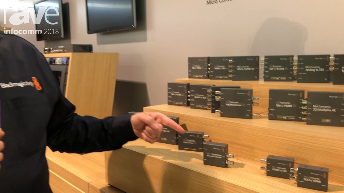 InfoComm 2018: Blackmagic Design Presents Mini Converters for HDMI to/from SDI & to/from Fiber Signa