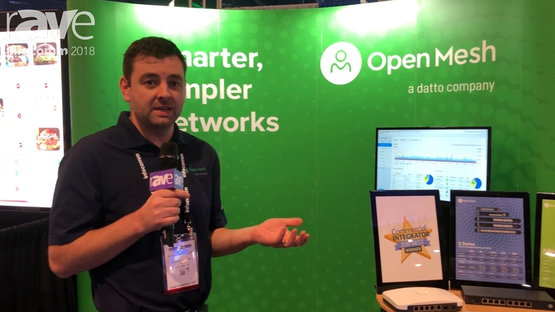 InfoComm 2018: Open Mesh Explains Cloud Managed Wi-Fi & Network Products and Dashboard