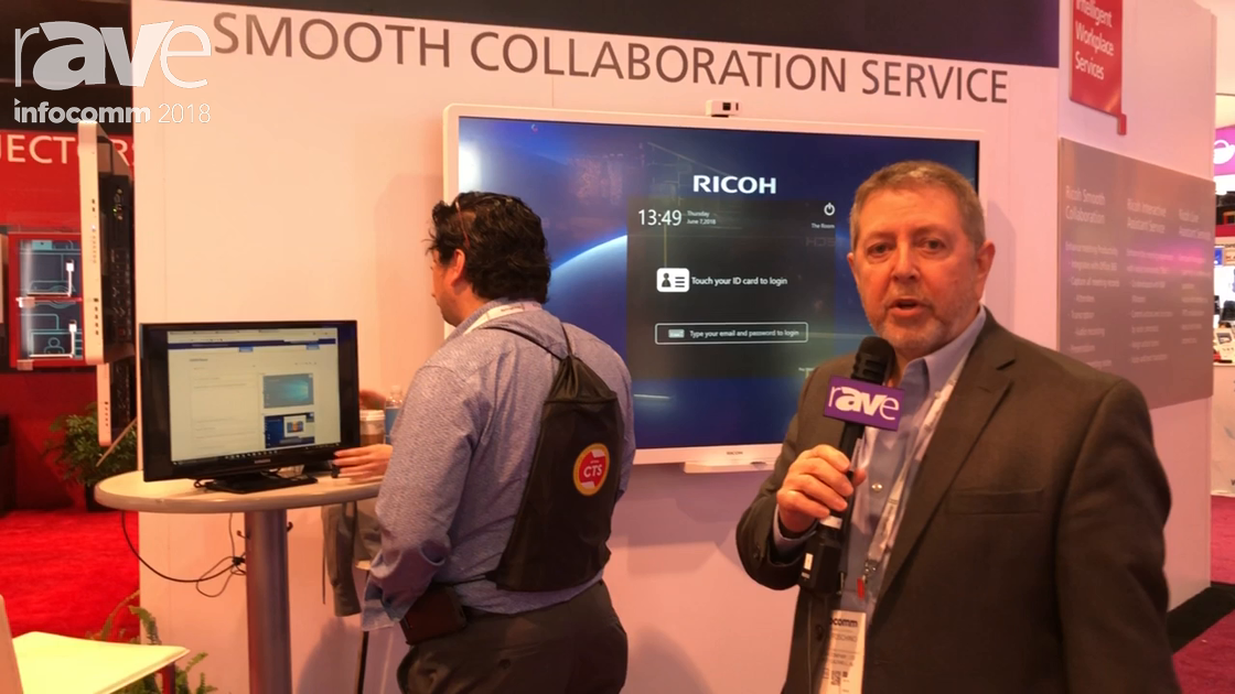 InfoComm 2018: Ricoh Talks About Smooth Collaboration Service Tool for End User Meetings