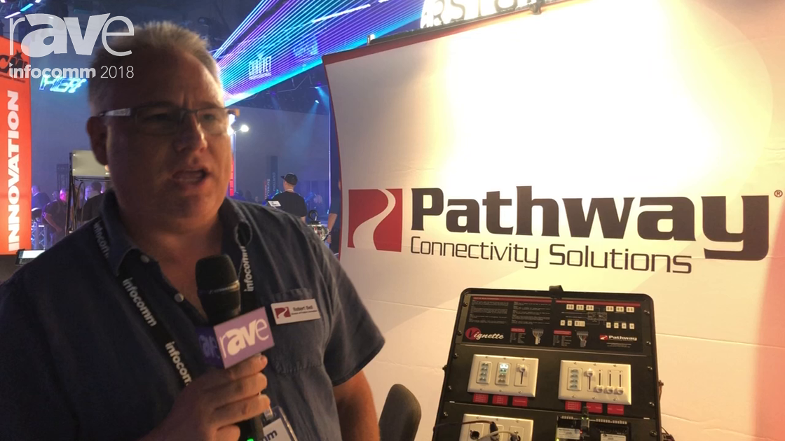 InfoComm 2018: Pathway Connectivity Solutions Talks About Vignette Architectural Control System