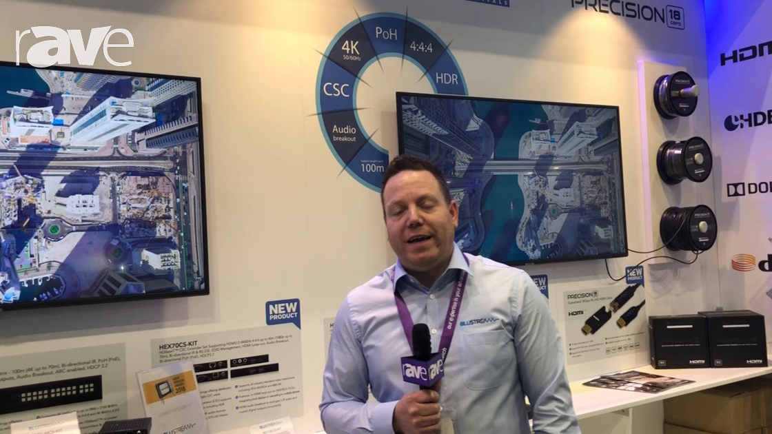 Integrate 2018: Blustream Discusses HDMI Cables & HDBaseT Solutions