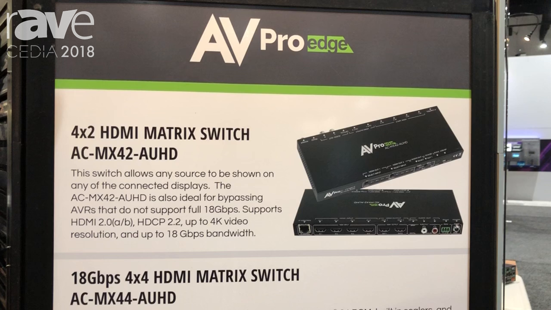 CEDIA 2018: Future Ready Solutions Talks About AV ProEdge HDMI Matrix Switcher Family