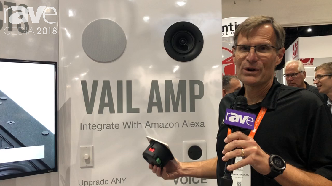CEDIA 2018: The DaVinci Group Discusses Vail Amp for Amazon Echo Dot