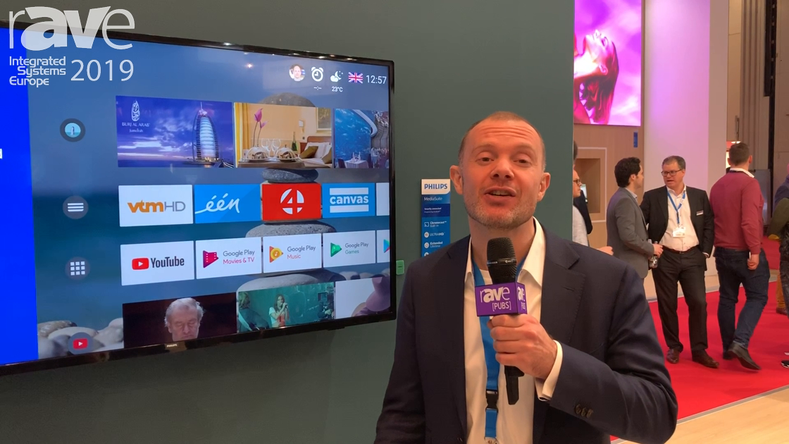 ISE 2019: Philips Unveils Its MediaSuite Range With Embedded Chrome Casting