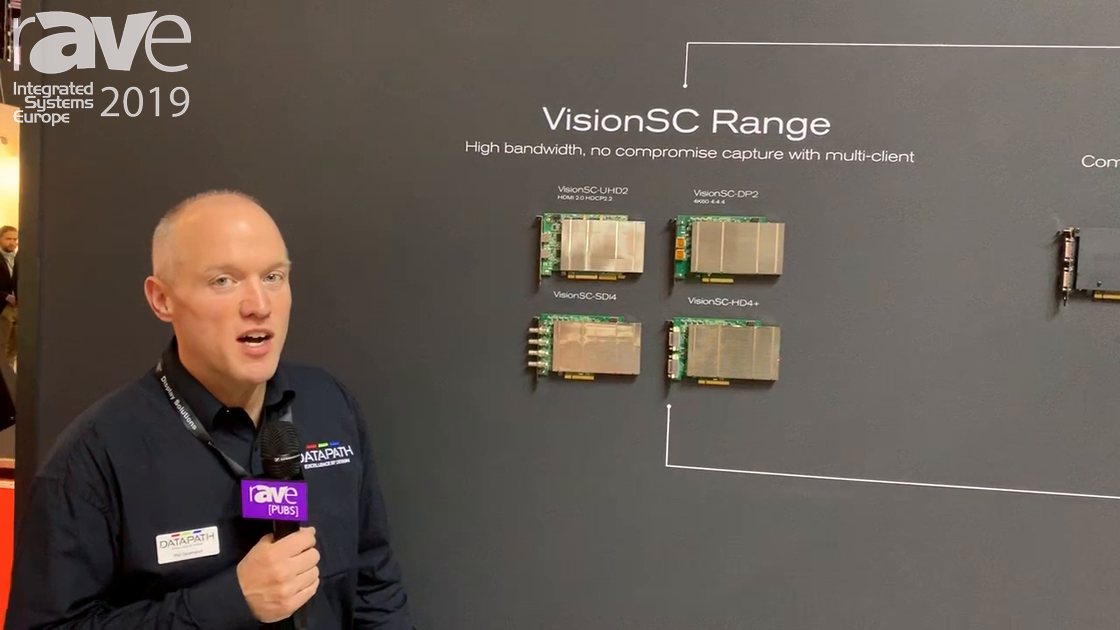 ISE 2019: Datapath Launches VisionSC-UHD2 Capture Card