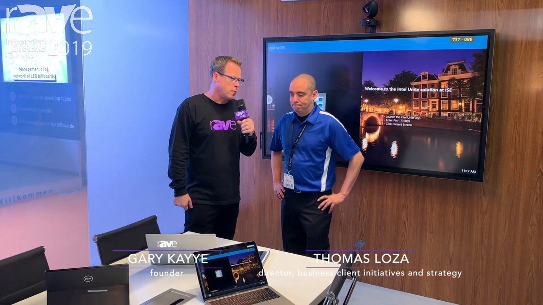 ISE 2019: Gary Kayye Talks to Thomas Loza, Director, Business Client Initiatives & Strategy at Intel