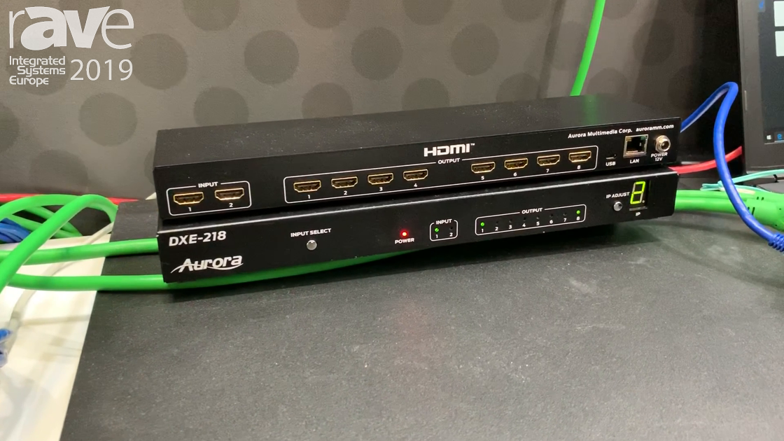 ISE 2019: Aurora Intros DXE-218 PoE Splitter for 4K60 4:4:4 With EDID and CEC Control Per Port