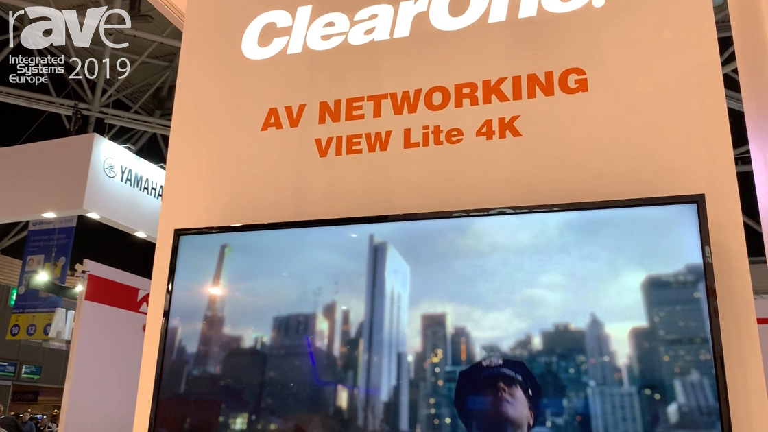 ISE 2019: ClearOne Features the View Lite 4K