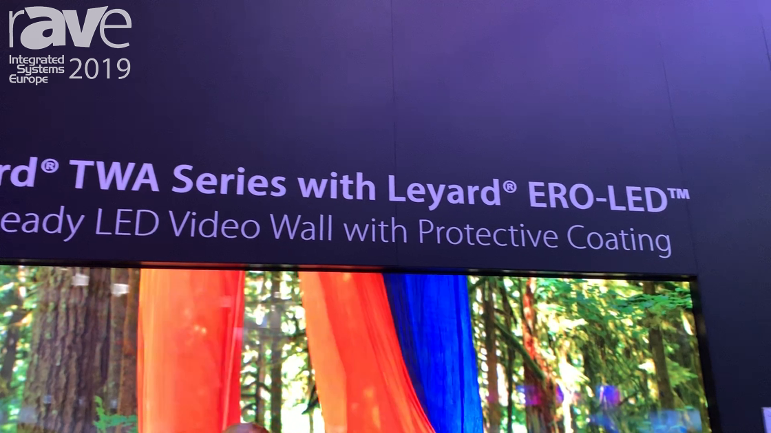 ISE 2019: Leyard Features the TWA Series with ERO-LED Protective Coating