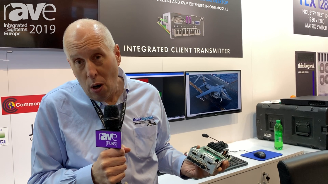 ISE 2019: ThinkLogical Showcases Its Integrated Client Transmitter