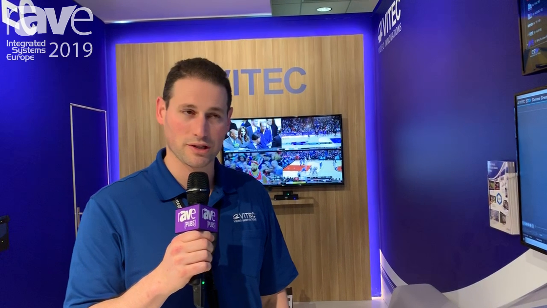ISE 2019: VITEC Shows Off IP TV Platform for Sports Venues And Entertainment Centers