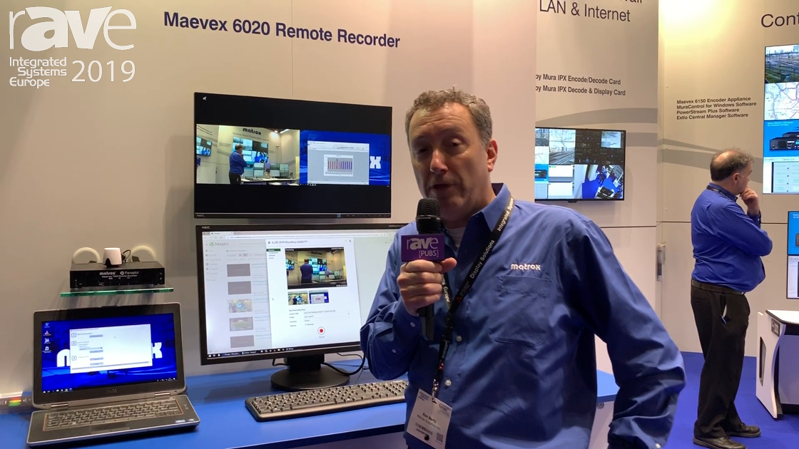 ISE 2019: Matrox Highlights the Maevex 6020 Remote Recorder