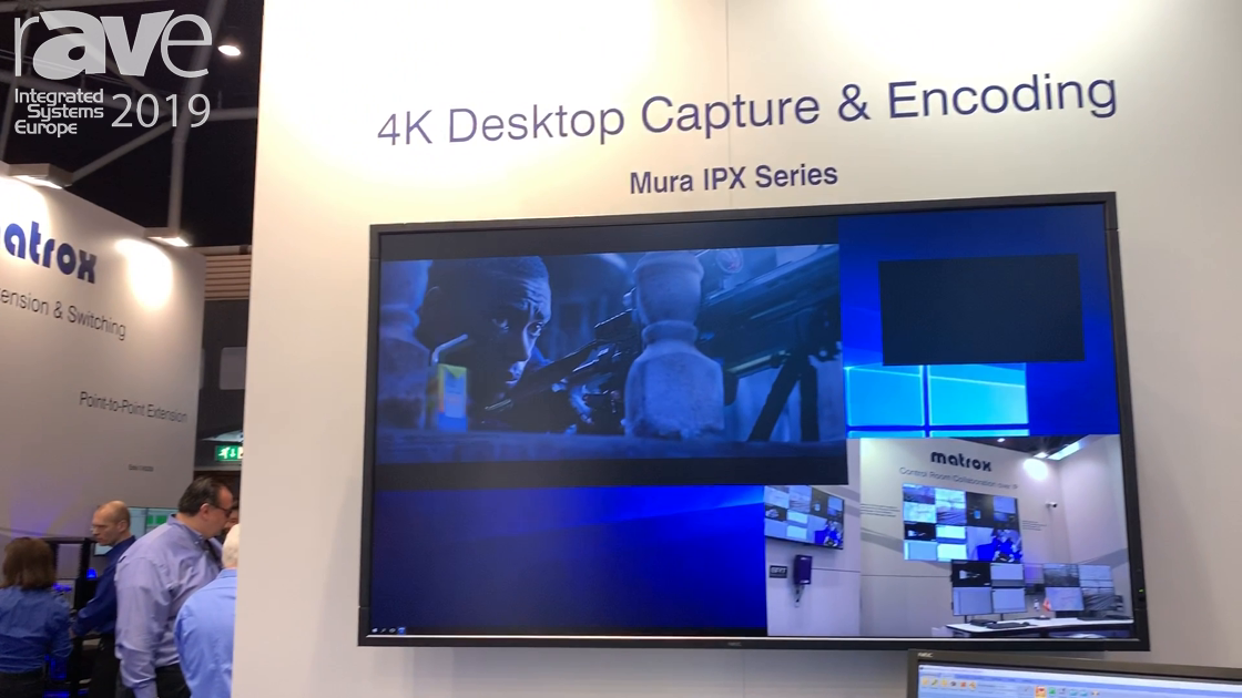 ISE 2019: Matrox Features Its Mura IPX Series Capture Cards