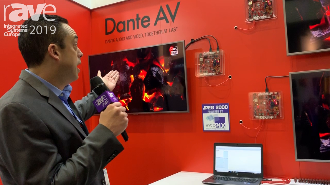 ISE 2019: Audinate Debuts Dante AV 1G AV-over-IP Solution Powered by intoPIX – Adds Video to Dante