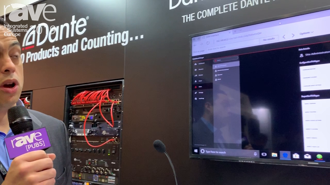 ISE 2019: Audinate Demos Dante Domain Manager for Control and Management of Dante Network