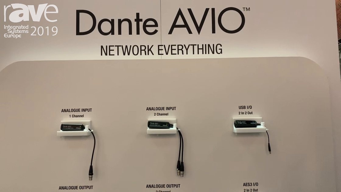 ISE 2019: Audinate Talks About Dante AVIO Adapters for Connecting Devices to a Dante Network