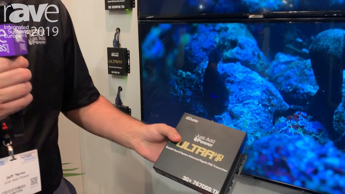 ISE 2019: Just Add Power Adds 3G+ 767Dss TX Ultra HD Dante Transmitter With PoE and Gigabit