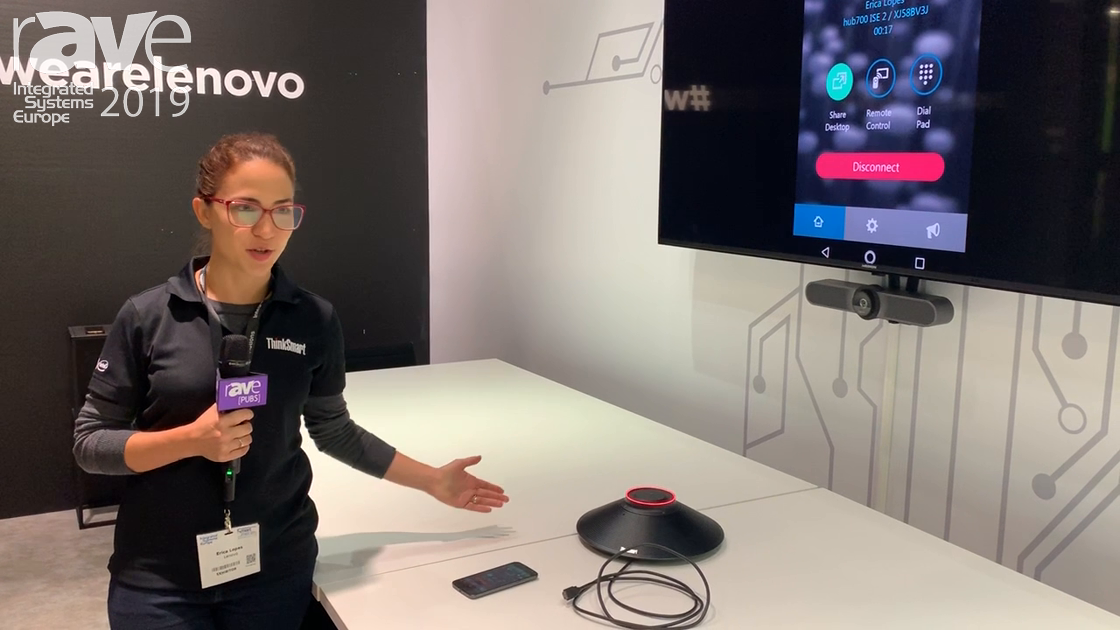 ISE 2019: Lenovo Showcases ThinkSmart Hub 700 for Huddle Spaces and Shared Content