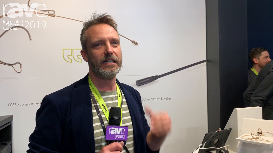 ISE 2019: DPA Microphones Shows Off Its 4288 Core Headset Microphone With Customer-Driven Design