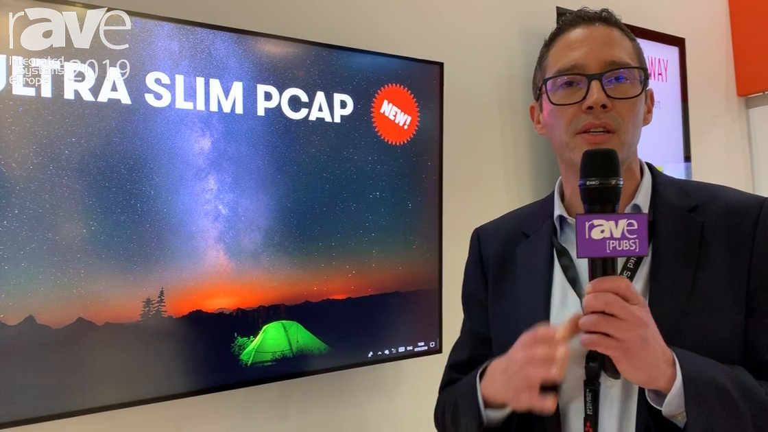 ISE 2019: DISPLAX Demos All-in-One Ultra Slim PCAP Display With 100 Touch Points, Fast Response Time