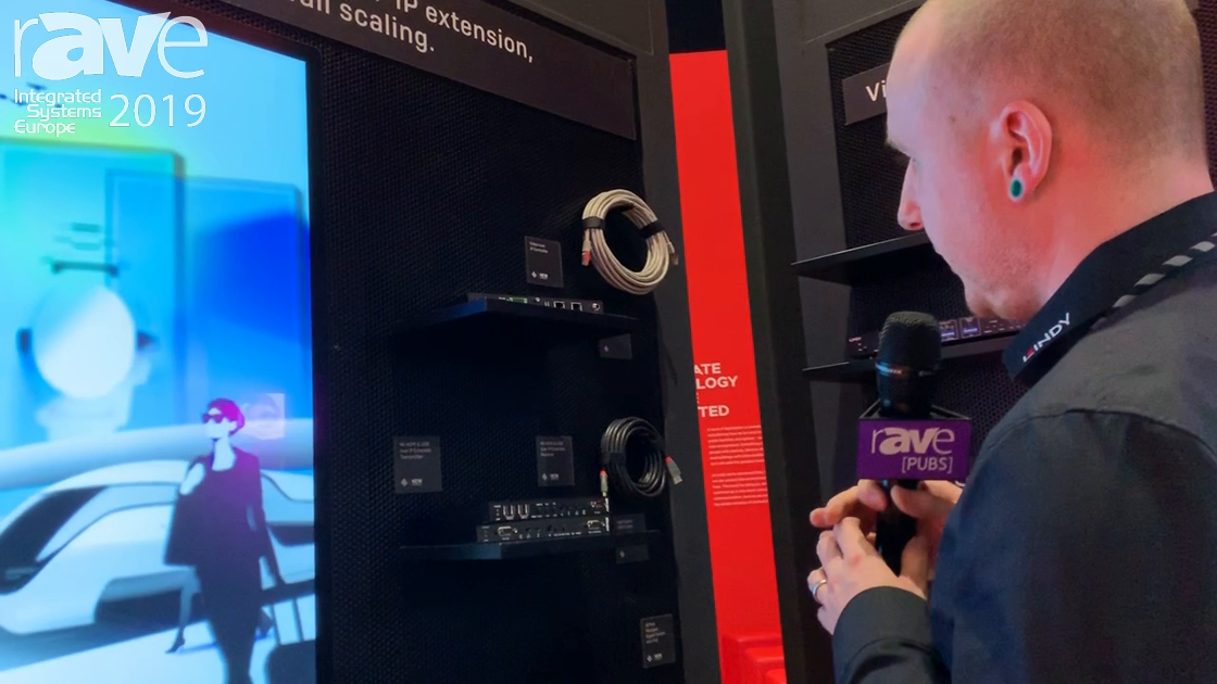 ISE 2019: LINDY Talks About 4K HDMI Over IP Extender and PoE Network Switch