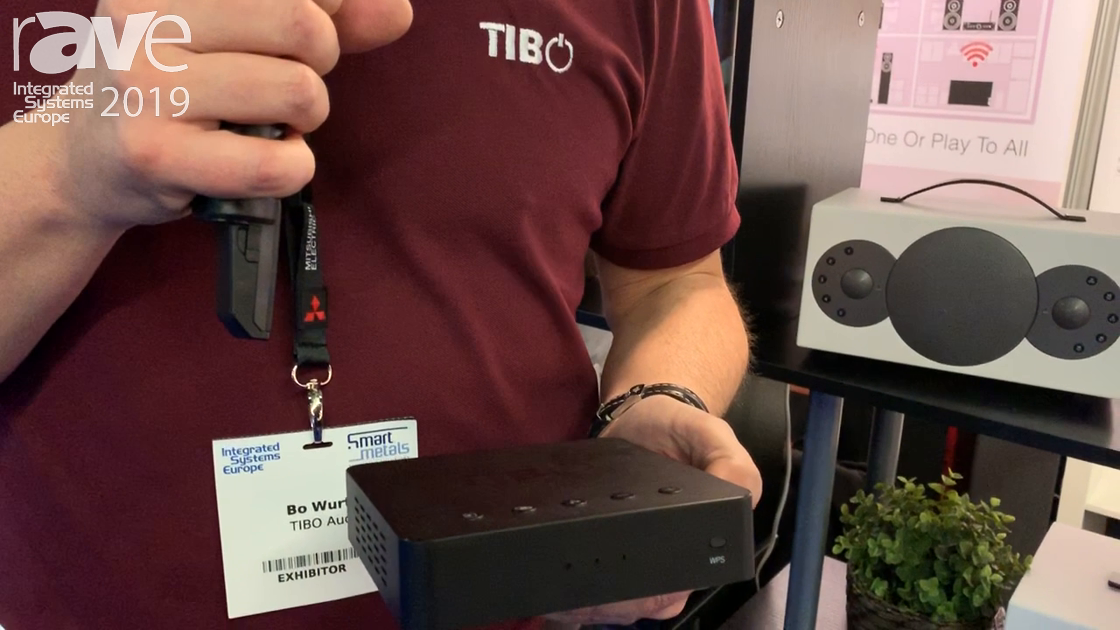 ISE 2019: TIBO Audio Discusses Wi-Fi Streaming Class-D Amplifier